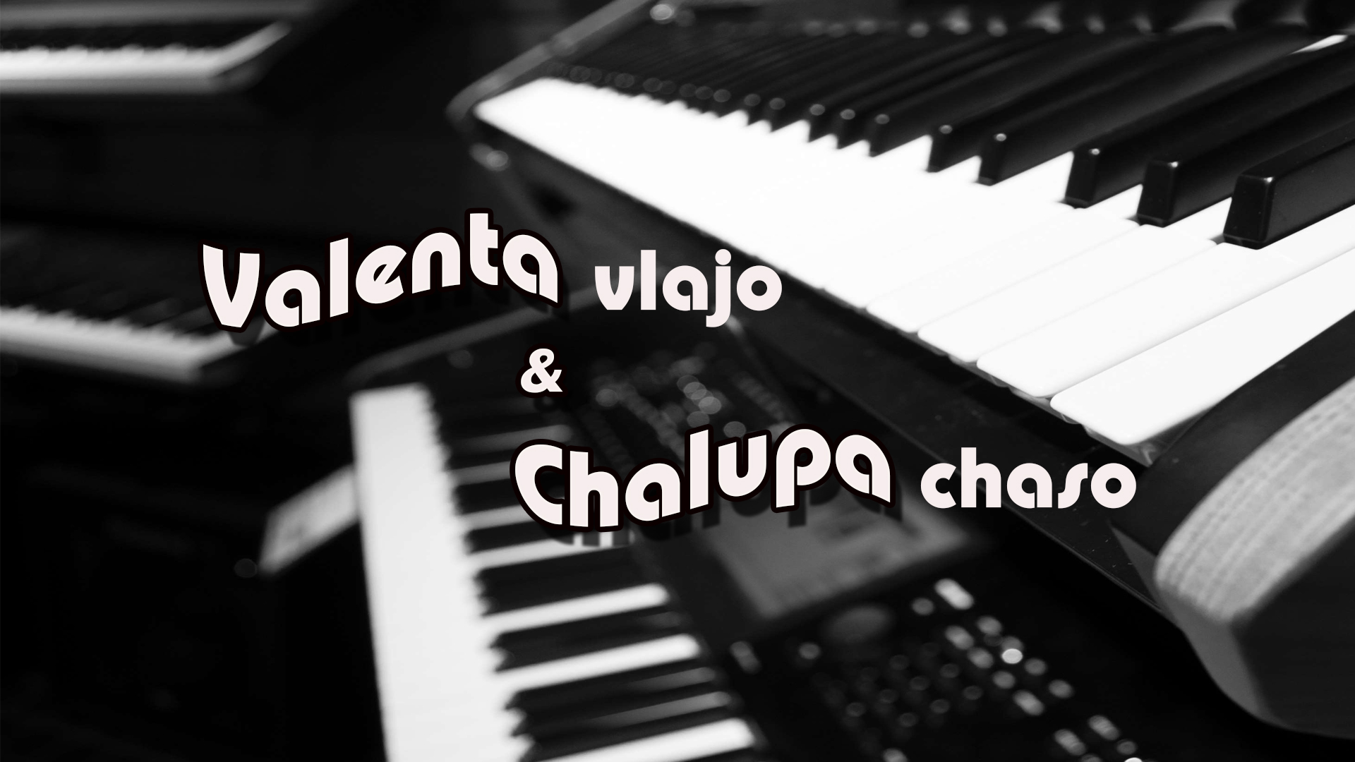 Valenta Vlajo & Chalupa Chaso – Zmes piesní (2018 Live)