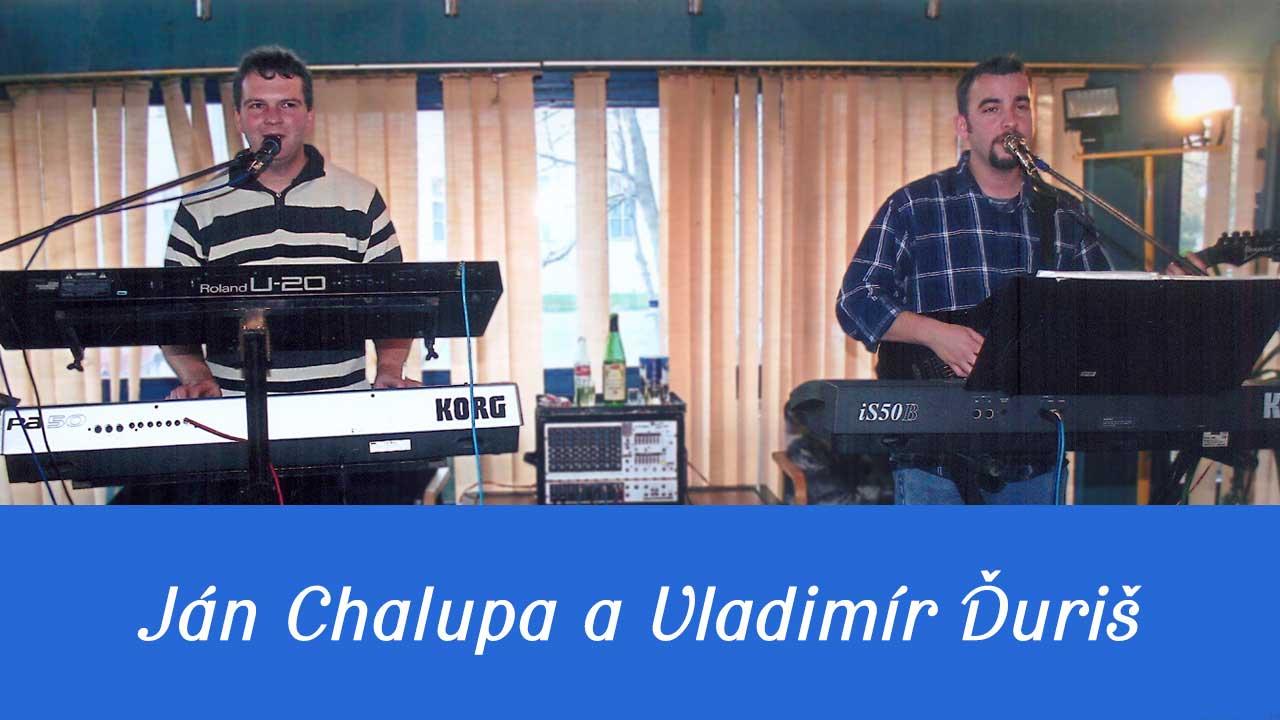 Ján Chalupa a Vladimír Ďuriš – Nocoval by Janík (2007)
